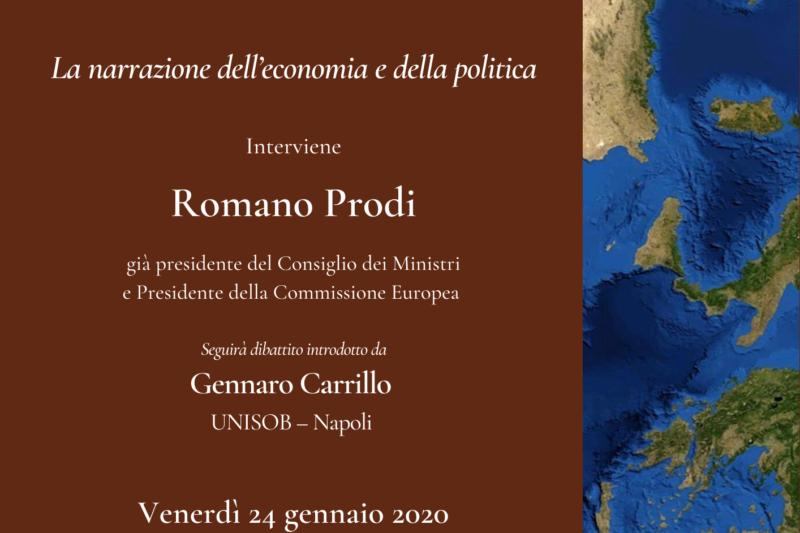 La narrazione dell'economia e della politica – Prof. Romano Prodi