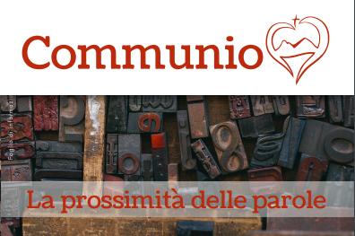 """Communio – Giugno 2020 : """"La prossimità delle parole"""""""